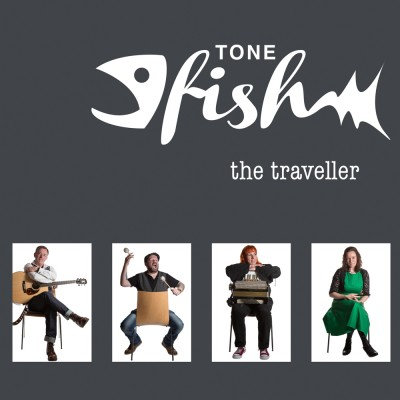 Tone Fish – the traveller