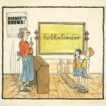 Nobody Knows - Folkslieder